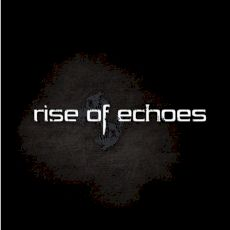 Rise of Echoes - EP