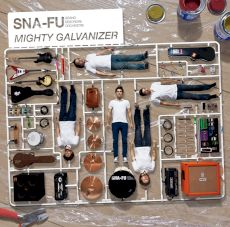 Sna-Fu - Mighty galvanizer