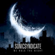 Sonic Syndicate - We rule the nigt
