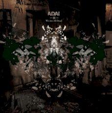 ADAI - We are all dead