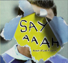 Antiforfora - Say aaah