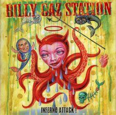 Billy Gaz Station - Inferno Attack!
