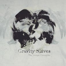 Gravity Slaves - The vertigo chronicles