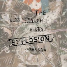 Jon Spencer Blues Explosion - Year one