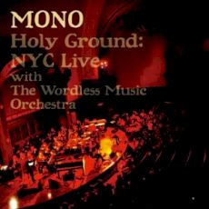 Mono - Holy ground : NYC Live