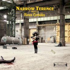 Narrow Terence - Narco corridos