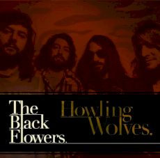 The Black Flowers - Howling wolves