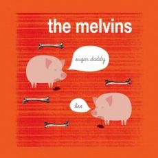 The Melvins - Sugar Daddy Live
