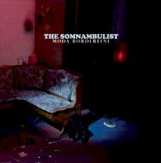 The Somnambulist - Moda borderline