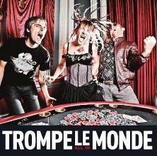 Trompe Le Monde - All in