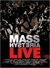 Mass Hysteria - Live