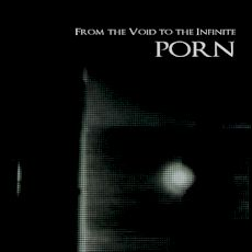 Porn - From the void to infinite