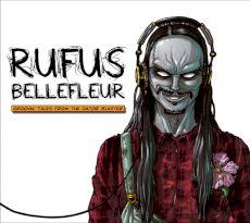 Rufus Bellefleur - Tales
