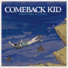 Comeback Kid - Symptomes + Cures