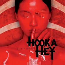 Hooka Hey - Little things