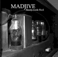 Madjive - Ready-made rock