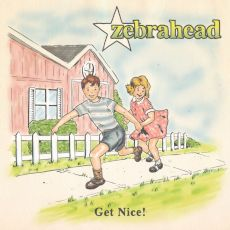 Zebrahead - Get Nice!