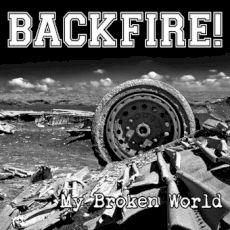 Backfire! - My broken world