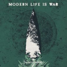 Modern Life Is War - Fever hunting