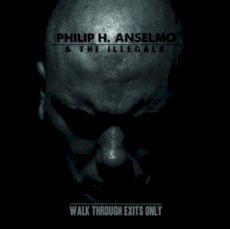 Phil Anselmo - Walt through exits only