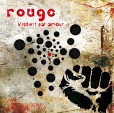 Rouge - Violent par amour