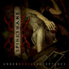 Spineshank - Anger denial acceptance