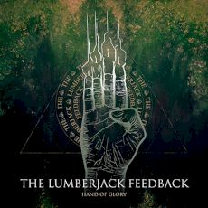 The Lumberjack Feedback - Hand of glory