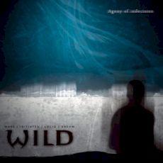 W.I.L.D - Agony of indecision