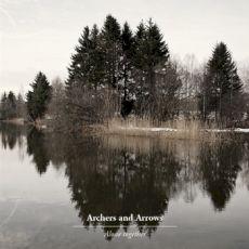 Vos derniers CD / LP / DVD  ... achetés  - Page 5 Archers-and-arrows-alone-together