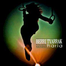 Berri Txarrak - Haria