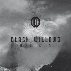 Black Willows - Haze