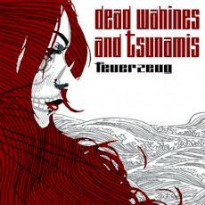 Feueurzeug - Dead wahines and tsunamis