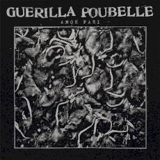 Guerilla Poubelle - Amor fati