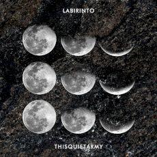 Labirinto | Thisquietarmy