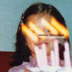 Mental Architects - Celebrations