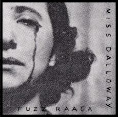 Miss Dalloway - Fuzz Raaga