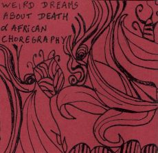 Nic-U - Weird dreams about death & african choregraphy