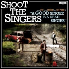 Shoot the singers - ADSIAGS