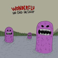 Wonderflu - No end in sight