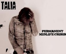 Talia - Permanent Midlife Crisis