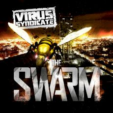 Virus Syndicate - The Swarm