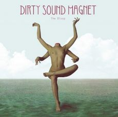 Dirty Sound Magnet - The bloop