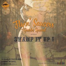 Flyin Saucers Gumbo Special - Swamp it up