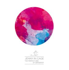 Jenny In Cage - The perfect side of nonsense