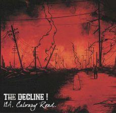 The Decline - 12A, Calvary Road