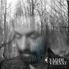Vadim Vernay - It Will Be Dark