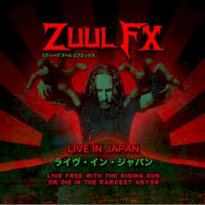 Zuul Fx - Live in Japan