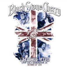 Black Stone Cherry - Thank you: livin' live