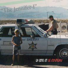 La Bite Et Le Couteau - The Jennifer-I