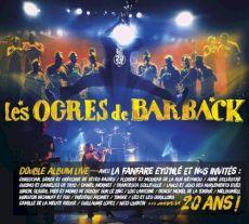 Les Ogres de Barback - 20 ans!